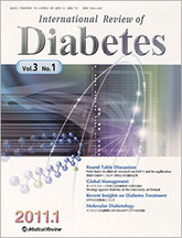 International Review of Diabetes2011年1月号(Vol.3 No.1)